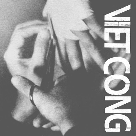 Viet Cong's debut a visceral fusion of ugliness and beauty