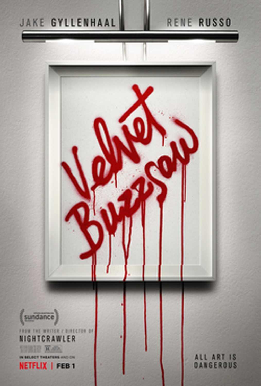 Velvet Buzzsaw release poster.