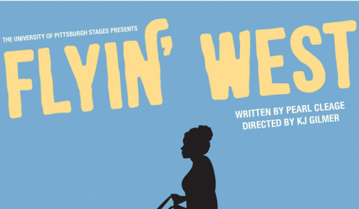 """The first all-black cast at the University of Pittsburgh will perform """"Flyin' West"""" beginning Feb. 14."""