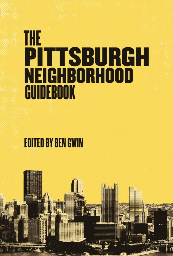 """""""The Pittsburgh Neighborhood Guidebook"""" is part of an anthology series from Belt Publishing that chronicles the many faces of cities in the Rust Belt."""