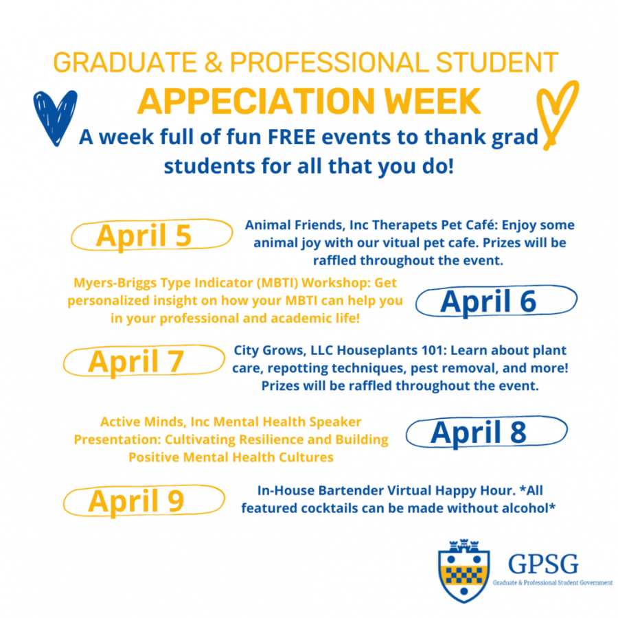 Pitt's Graduate and Professional Student Government is showing its appreciation this week for grad students this year with its annual graduate and professional student appreciation week.