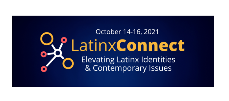 Hosted+by+the+Office+for+Equity%2C+Diversity+and+Inclusion%2C+the+first+Latinx+Connect+Conference+will+run+Oct.+14-16.+The+conference+is+virtual%2C+free+and+seeks+to+elevate+Latinx+identities+and+contemporary+issues.+